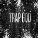 Diary Of A Trap God (Explicit) thumbnail