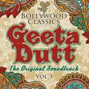Bollywood Classics: Geeta Dutt The Original Soundtrack Vol. 3 thumbnail
