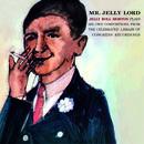 Mr. Jelly Lord (Bonus Track Version) thumbnail