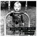 Remember Your Waltz thumbnail