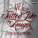 Tatted Like Amigos (feat. Wiz Khalifa & Kirko Bangz) (Remix Version) thumbnail