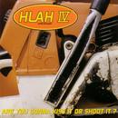 HLAH IV: Are You Gonna Kiss It Or Shoot It? thumbnail