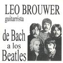Leo Brouwer De Bach a los Beatles thumbnail