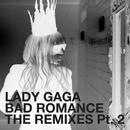 Bad Romance - The Remixes Part 2 thumbnail
