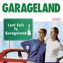 Last Exit To Garageland thumbnail