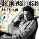 Rediscovered Gems: A.R. Rahman thumbnail