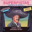 Superpistas - Canta Como Gerardo Reyes thumbnail