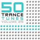 50 Trance Tunes, Vol. 25 thumbnail