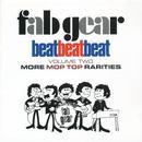 Fab Gear! Beat Beat Beat, Vol. 2: More Mop Top Rarities thumbnail