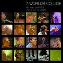 7 Worlds Collide thumbnail