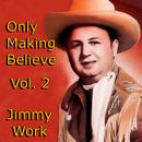 Only Making Believe, Vol. 2 thumbnail