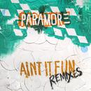 Ain't It Fun (Remix EP) thumbnail