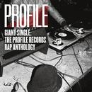 Giant Single: Profile Records Rap Anthology (Explicit) thumbnail