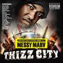 Messy Marv Presents: Thizz City thumbnail
