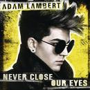 Never Close Our Eyes (Single) thumbnail