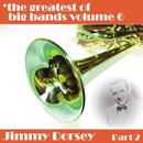 Greatest Of Big Bands Vol 6: Jimmy Dorsey - Part 2 thumbnail
