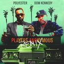 Players Anonymous (Remix) (Single) (Explicit) thumbnail