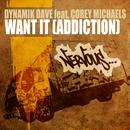 Want It (Addiction) (Single) thumbnail