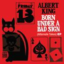 Born Under A Bad Sign (Alternate Takes) EP thumbnail