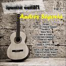 Spanish Guitars: Andrés Segovia Vol. 3 thumbnail