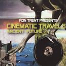 Cinematic Travels (Ancient/ Future) thumbnail