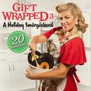 Gift Wrapped 3 - A Holiday Smorgasbord thumbnail
