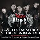 La Hummer Y El Camaro (Radio Single) thumbnail