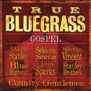 True Bluegrass Gospel thumbnail