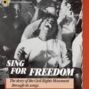 Sing For Freedom: The Story of the Civil Rights Movement Through Its Songs thumbnail