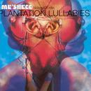 Plantation Lullabies thumbnail