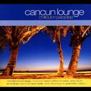 Cancun Lounge: Chillout In Paradise thumbnail