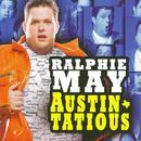 Ralphie May: Austin-Tatious thumbnail