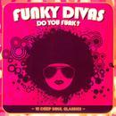 Funky Divas: Do You Funk? thumbnail