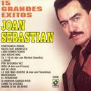 15 Grandes Exitos - Joan Sebastian thumbnail