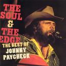 The Soul & The Edge: The Best Of Johnny Paycheck thumbnail