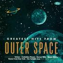 Greatest Hits From Outer Space thumbnail