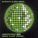 Electro Slash Disco: Underground 80's Dancefloor Sounds, Vol. 1 thumbnail