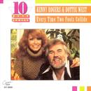 Every Time Two Fools Collide: The Best Of Kenny Rogers & Dottie West thumbnail