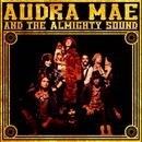 Audra Mae & The Almighty Sound thumbnail