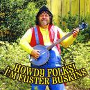 Howdy Folks! I'm Fuster Bunkins thumbnail