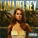 Born To Die - The Paradise Edition thumbnail