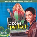 Pixel Perfect: Songs From The Disney Channel Original Movie thumbnail