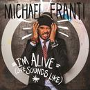 I'm Alive (Life Sounds Like) (Single) thumbnail