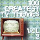 100 Greatest Tv Themes Vol.2 thumbnail