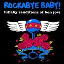 Lullaby Renditions Of Bon Jovi thumbnail