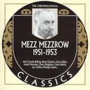 The Chronological Classics: Mezz Mezzrow 1951-1953 thumbnail