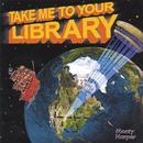 Take Me To Your Library thumbnail