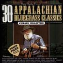 30 Appalachian Bluegrass Classics – Power Picks: Vintage Collection thumbnail