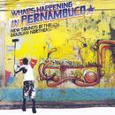 Brazil Classics, Vol. 7: What's Happening In Pernambuco thumbnail
