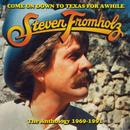 Come On Down To Texas For A While - The Anthology 1969 - 1991 thumbnail